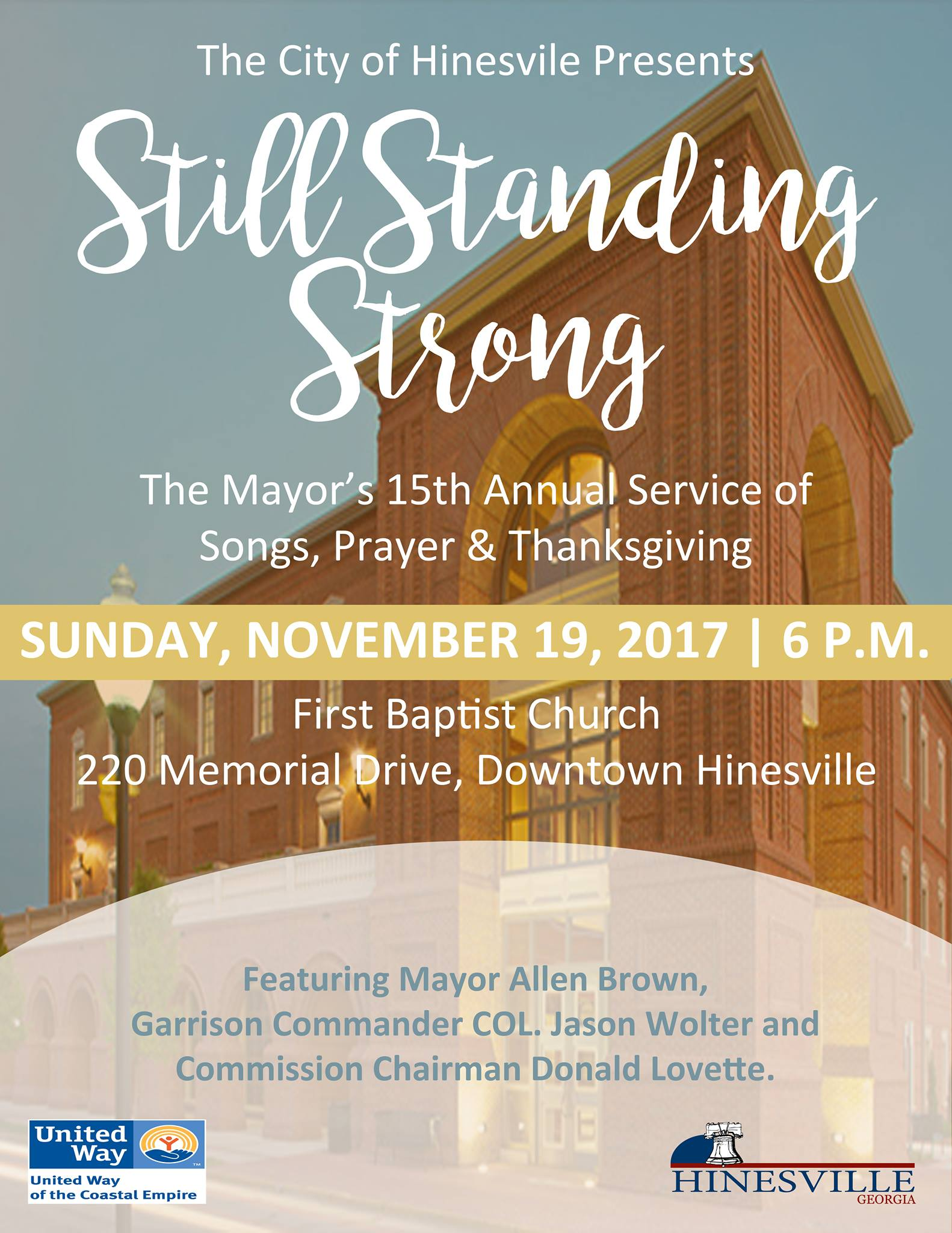 The City Of Hinesville Will Be Hosting The Mayors 15th Annual Service Of Songs Prayer And Thanksgiving A Treasured Tradition That Joins The Community