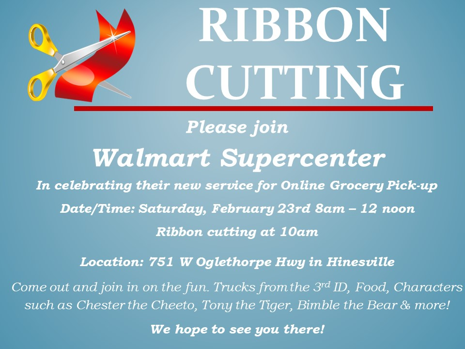 Ribbon Cutting – Walmart SupercenterLiberty County, Georgia
