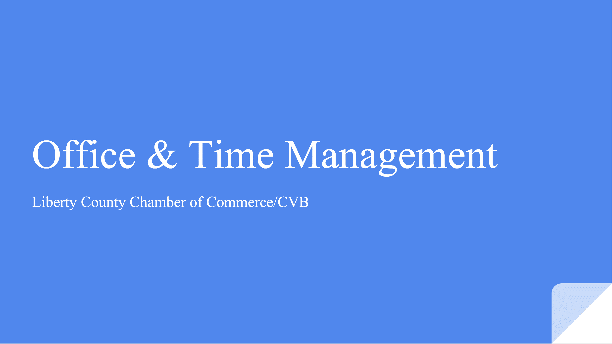Office and Time Management